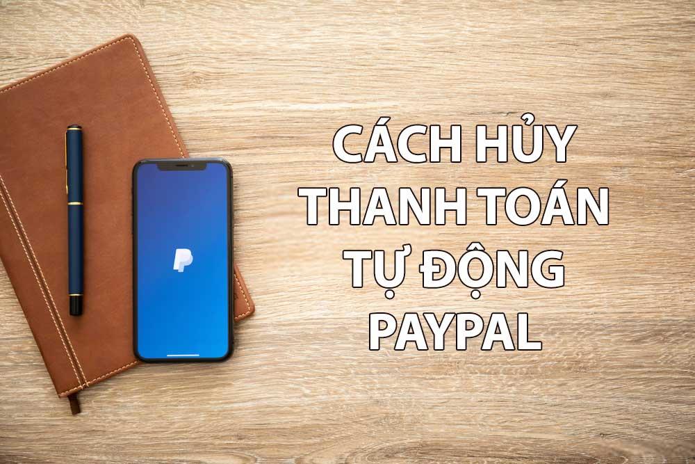 Hủy thanh toán tự động Paypal