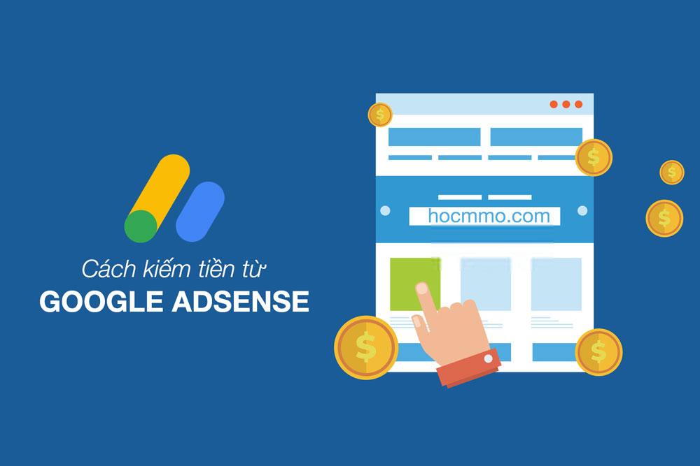 Cách kiếm tiền từ Google Adsense
