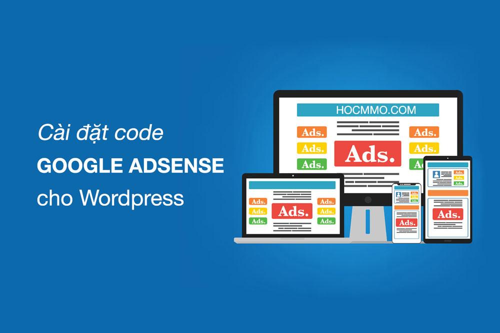 Chèn code Google Adsense vào WordPress
