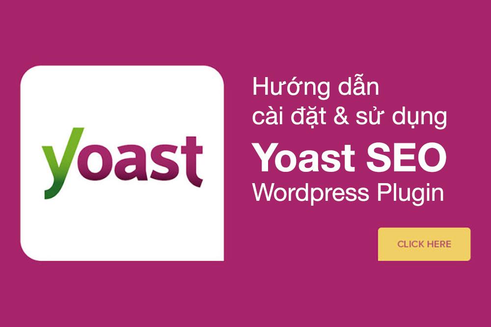 Hướng dẫn cài đặt và sử dụng Yoast SEO plugin WordPress